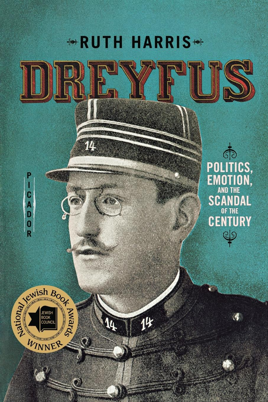 Ruth Harris Dreyfus. Politics, Emotion, and the Scandal of the Century hemingway style and the art of emotion