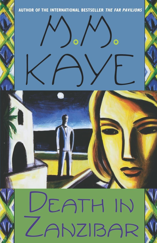 M. M. Kaye, Kaye Death in Zanzibar glynna kaye high country holiday