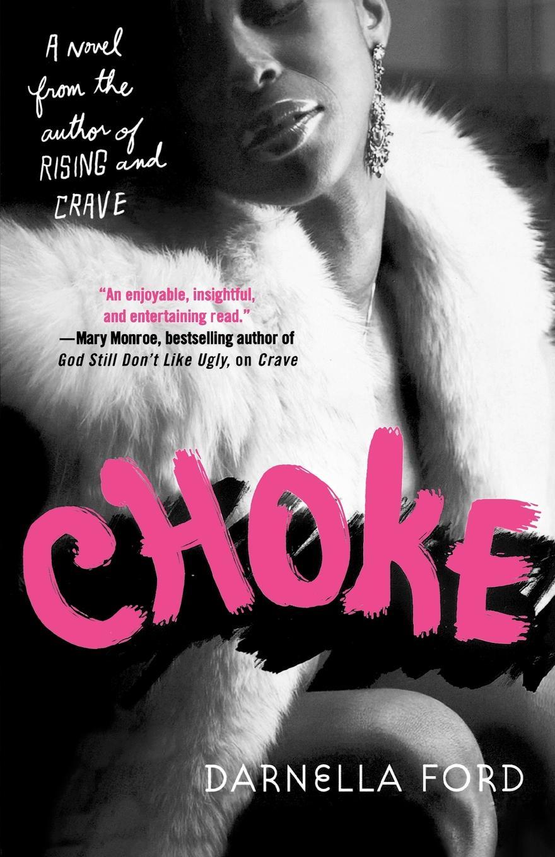 Darnella Ford Choke choke
