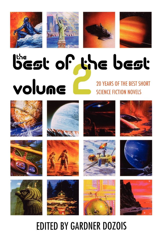 Gardner Dozois Best of the Volume 2. 20 Years Short Science Fiction Novels