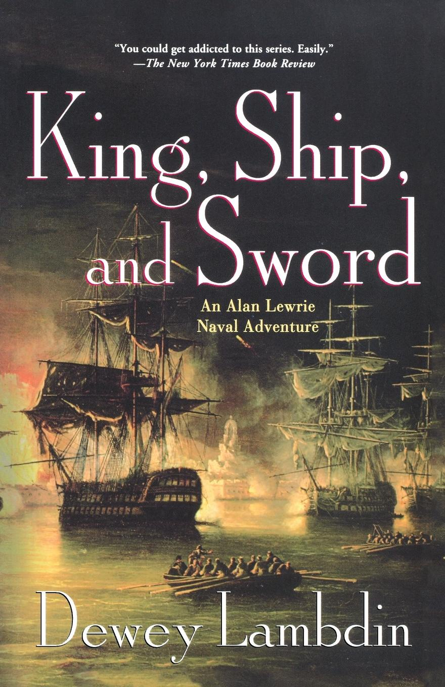 Dewey Lambdin King, Ship, and Sword