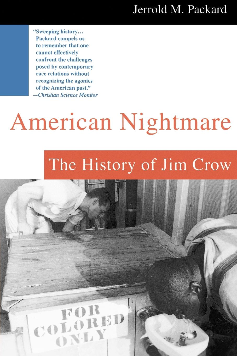 Jerrold M. Packard American Nightmare. The History of Jim Crow jim cullen a short history of the modern media