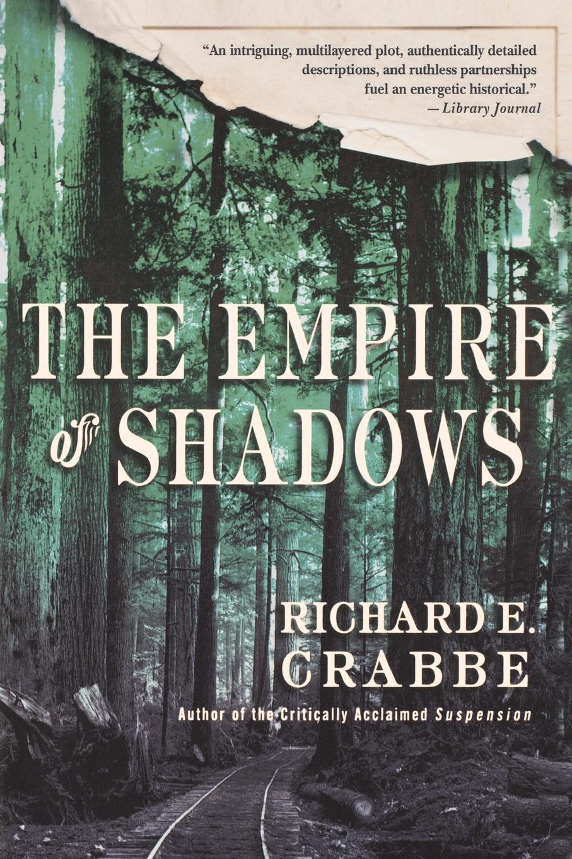 Richard Crabbe The Empire of Shadows reign of shadows