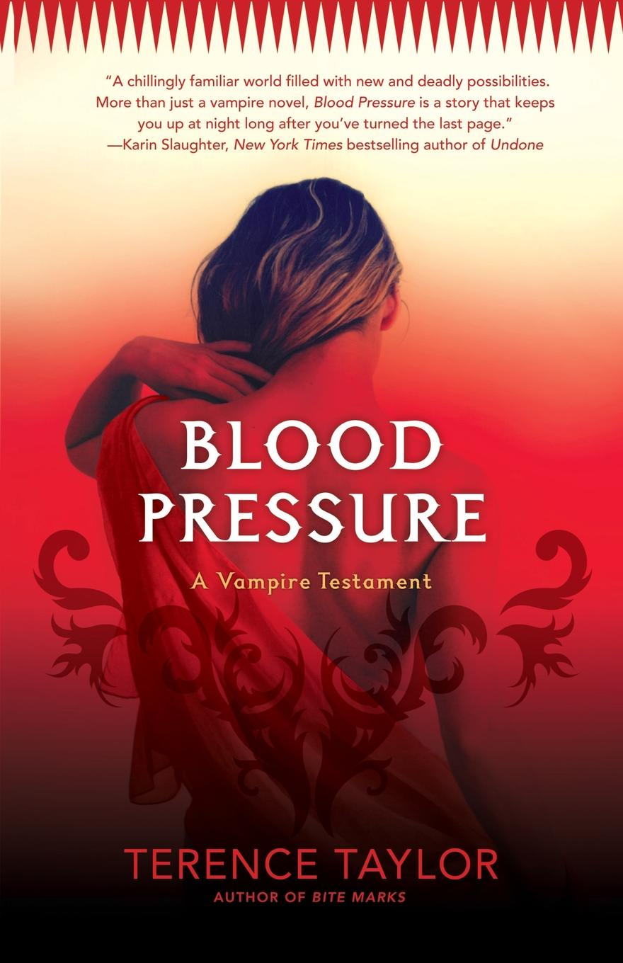 Terence Taylor Blood Pressure. A Vampire Testament marc brodine blood pressure