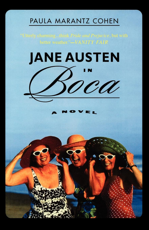 Paula Marantz Cohen Jane Austen in Boca
