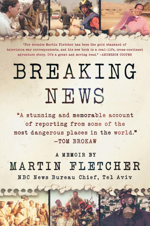 Martin Fletcher Breaking News