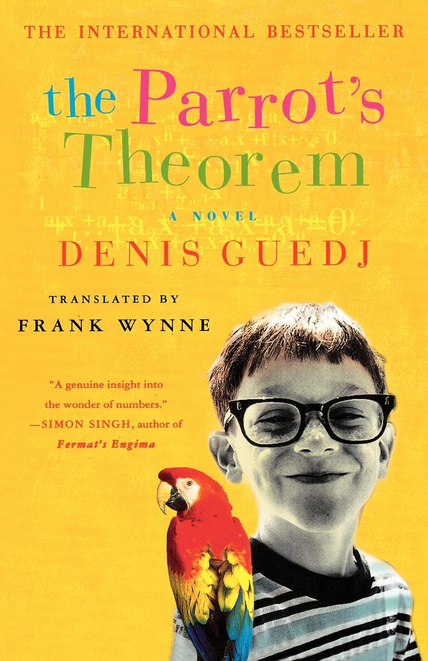 Denis Guedj, Frank Wynne, John Gaffney Parrot's Theorem bjarne toft graph edge coloring vizing s theorem and goldberg s conjecture