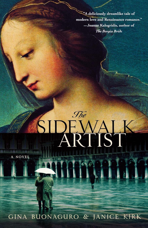 Gina Buonaguro, Janice Kirk The Sidewalk Artist