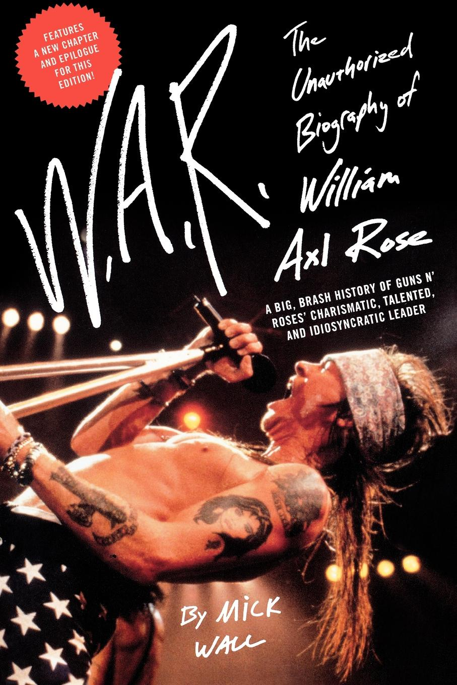 Mick Wall W.A.R. The Unauthorized Biography of William Axl Rose axl usa sro artist off white