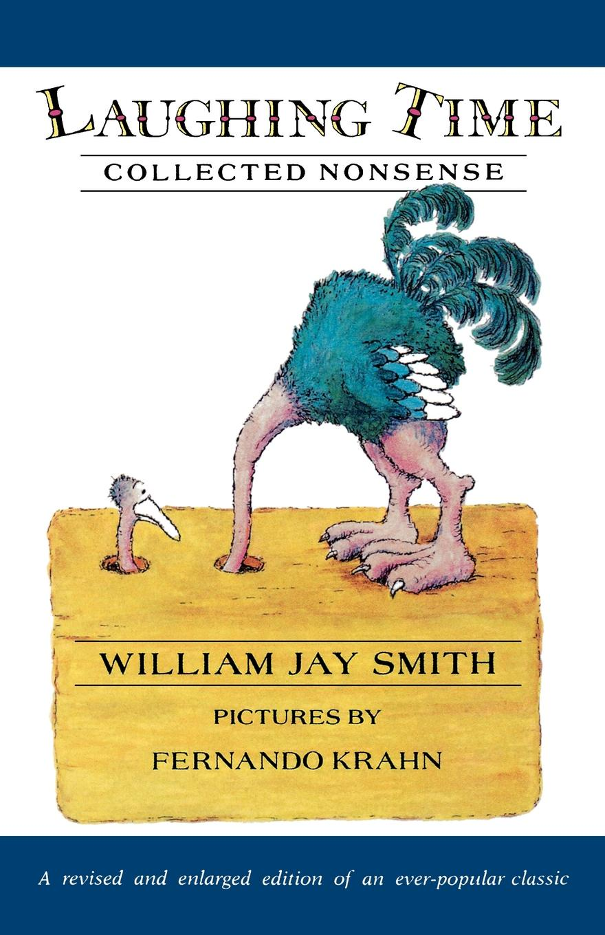 William Jay Smith Laughing Time. Collected Nonsense laughing gas