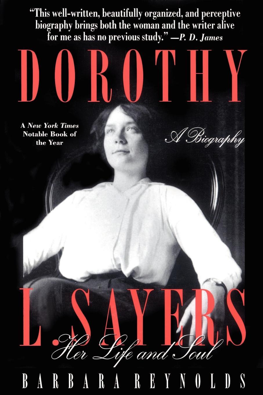 лучшая цена Barbara Reynolds Dorothy L. Sayers. Her Life and Soul