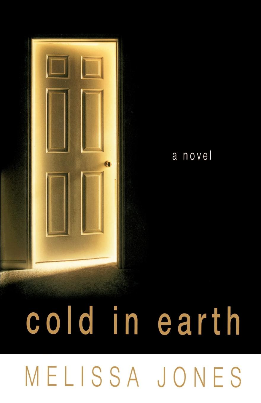 Melissa Jones Cold in Earth cleeves a cold earth isbn 9781447278221