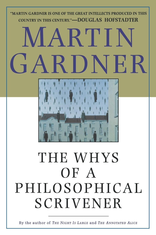 Martin Gardner, Gardner The Whys of a Philosophical Scrivener erle stanley gardner siniseks löödud silmaga blondiini juhtum