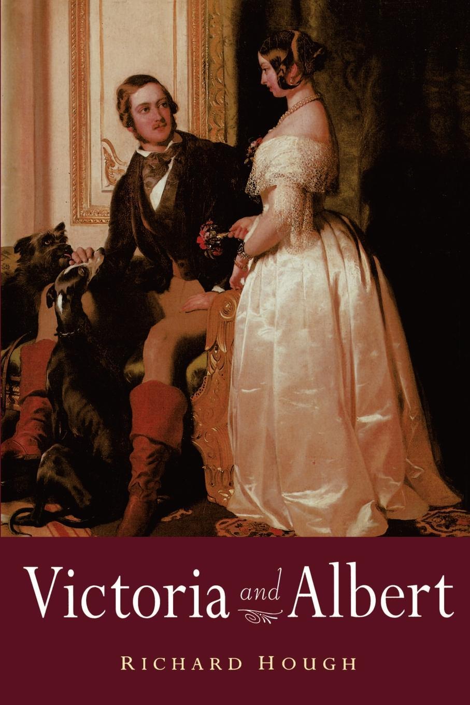 Richard Hough Victoria and Albert