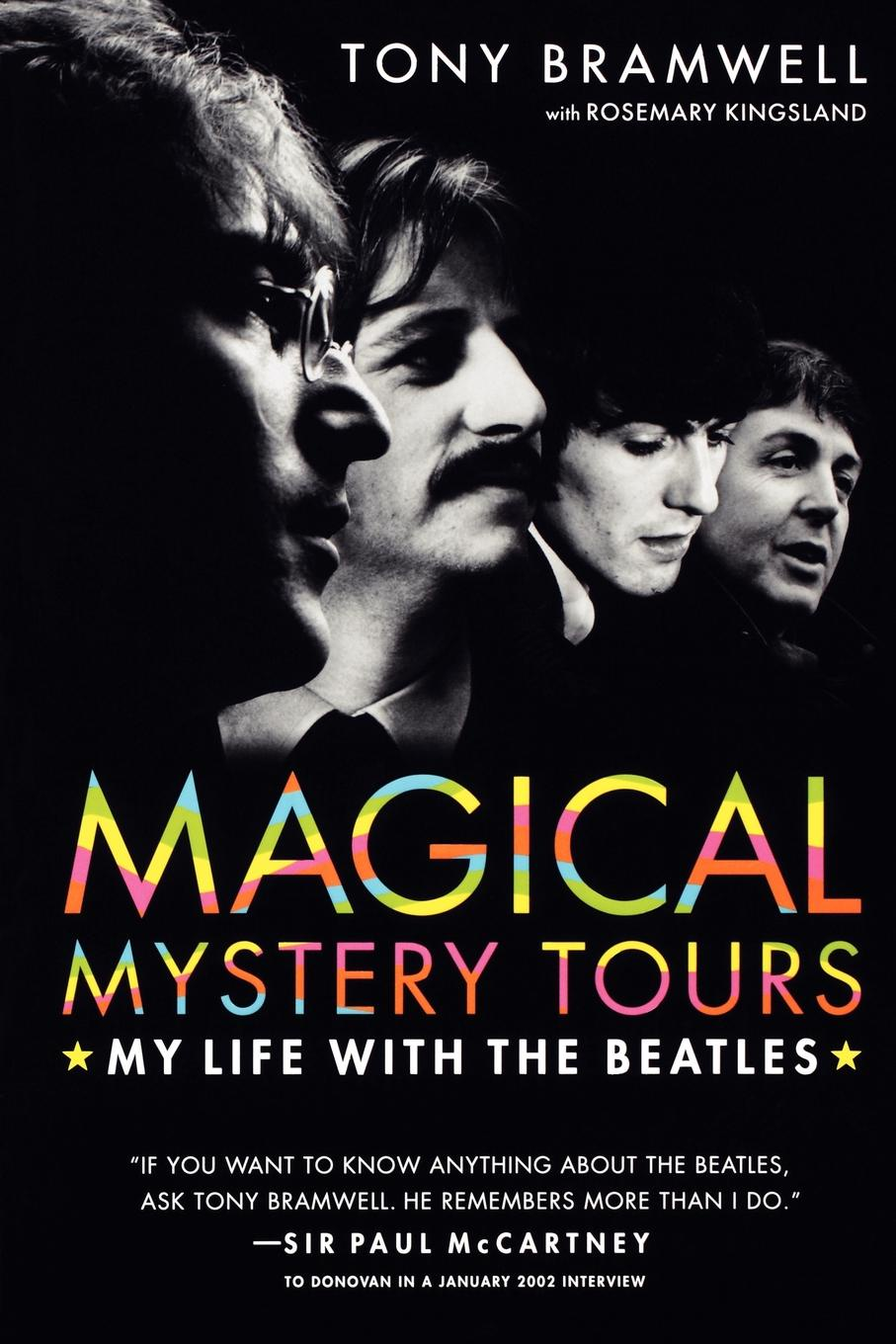 Tony Bramwell Magical Mystery Tours. My Life with the Beatles bénabar tours