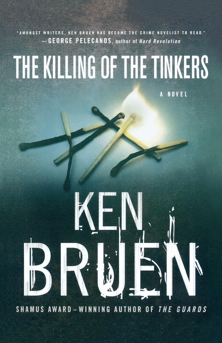 Ken Bruen, Bruen The Killing of the Tinkers goran therborn the killing fields of inequality