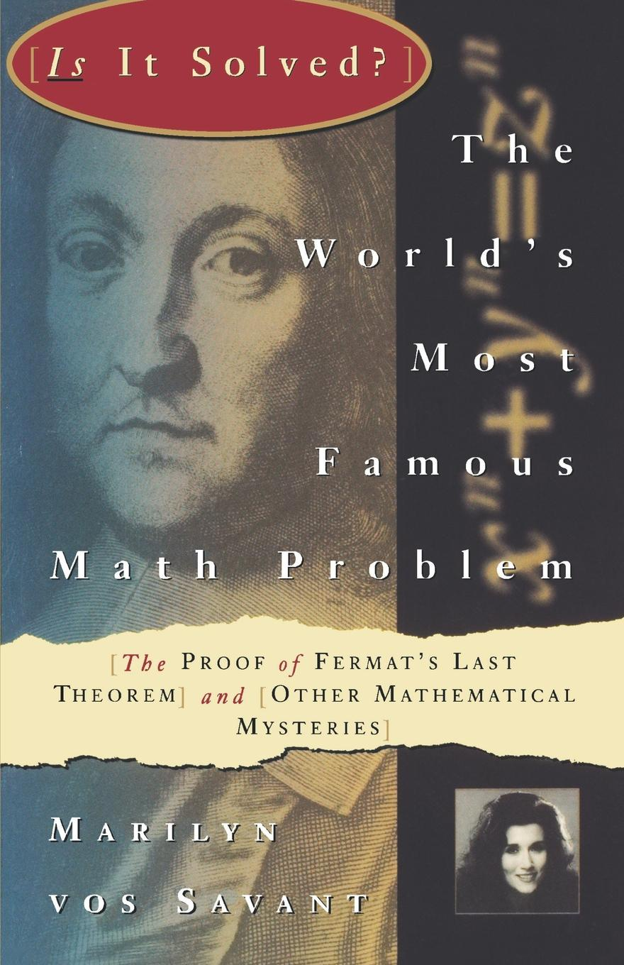 Marilyn Vos Savant The World's Most Famous Math Problem. The Proof of Fermat's Last Theorem and Other Mathematical Mysteries bjarne toft graph edge coloring vizing s theorem and goldberg s conjecture