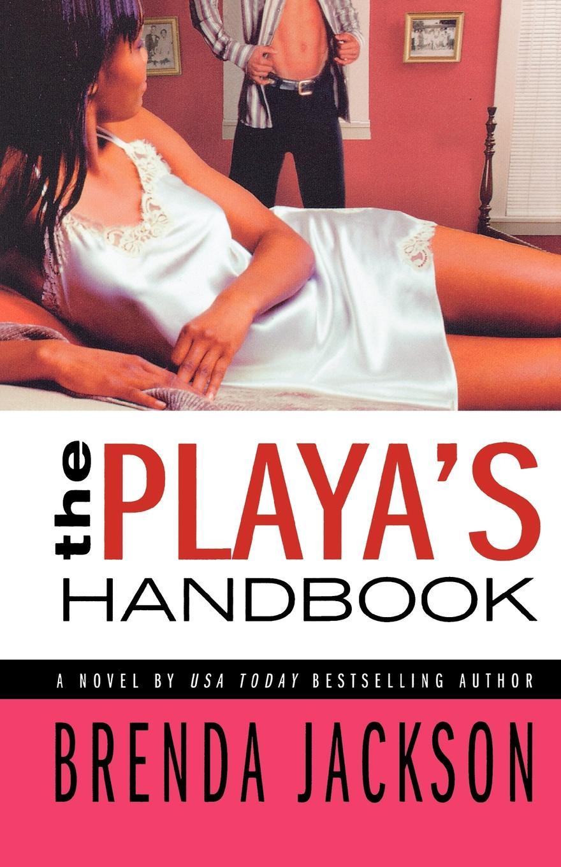 Brenda Jackson, Ellen Jackson The Playa's Handbook