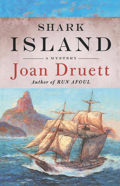 Joan Druett Shark Island