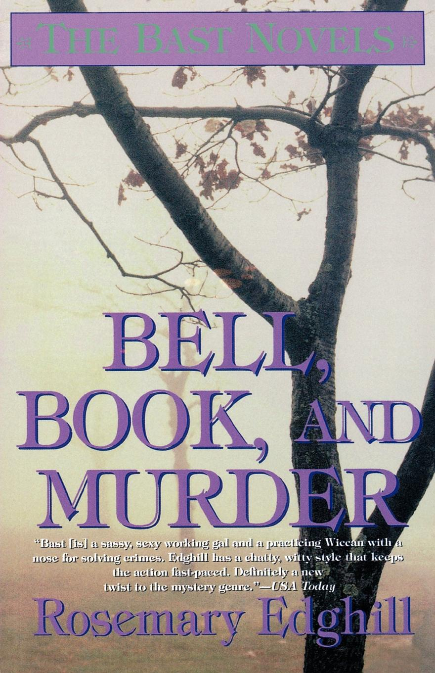 Фото - Rosemary Edghill Bell, Book, and Murder. The Bast Mysteries murder book