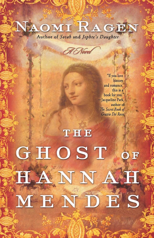 где купить Naomi Ragen The Ghost of Hannah Mendes по лучшей цене