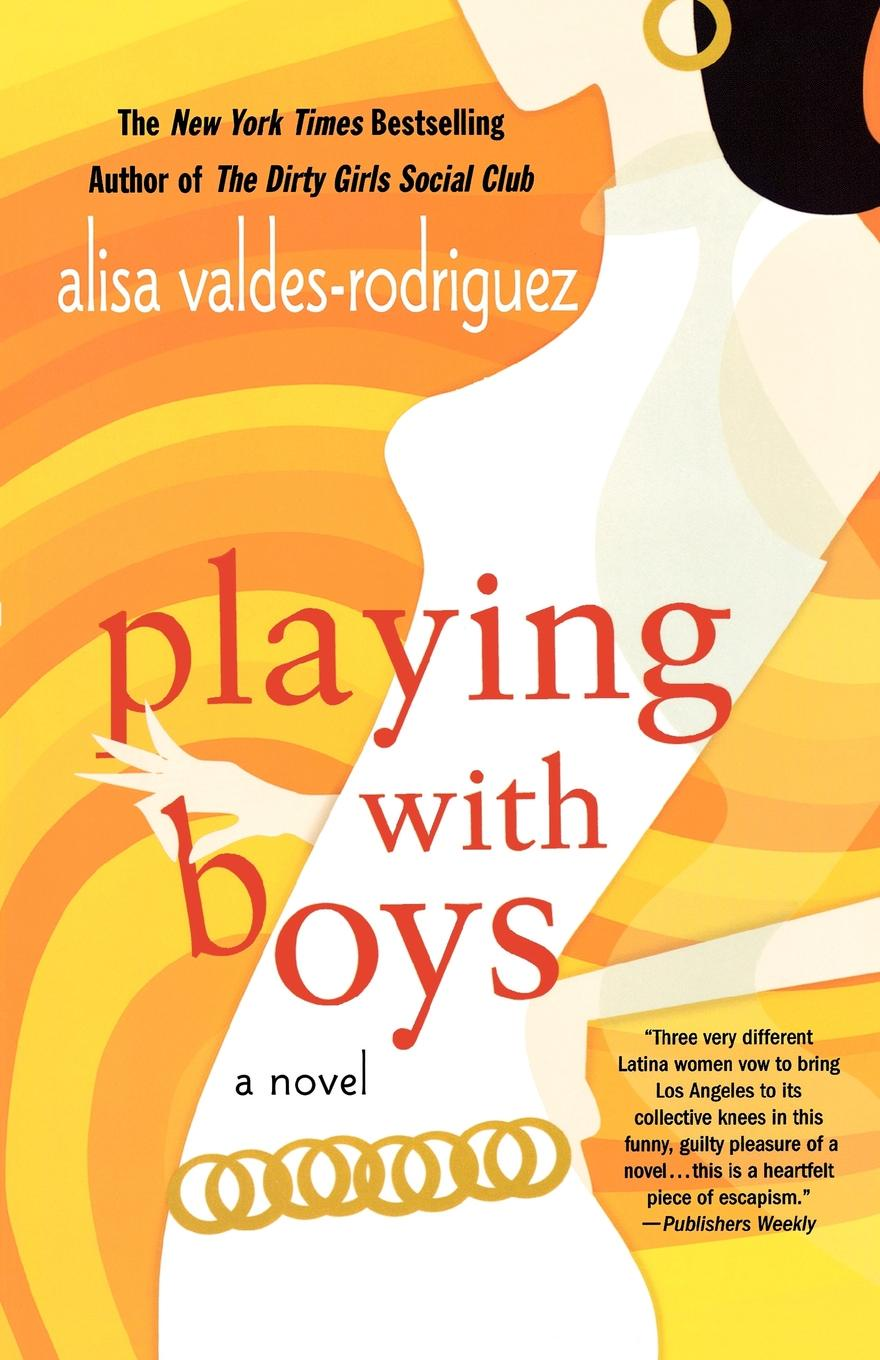 Alisa Valdes-Rodriguez Playing with Boys sharon rodriguez homeless with honor