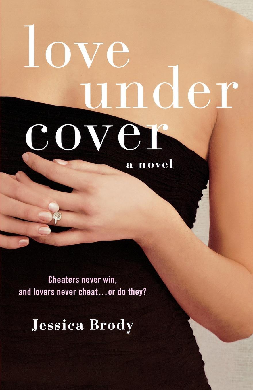 Jessica Brody Love Under Cover brody jessica the fidelity files