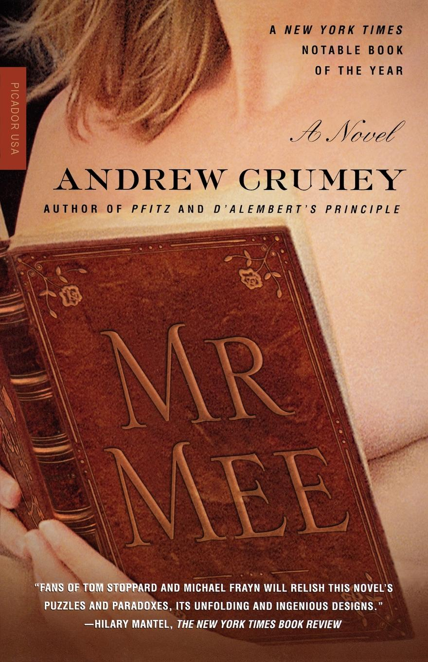 Andrew Crumey Mr. Mee mr andrew yie roberts pitts
