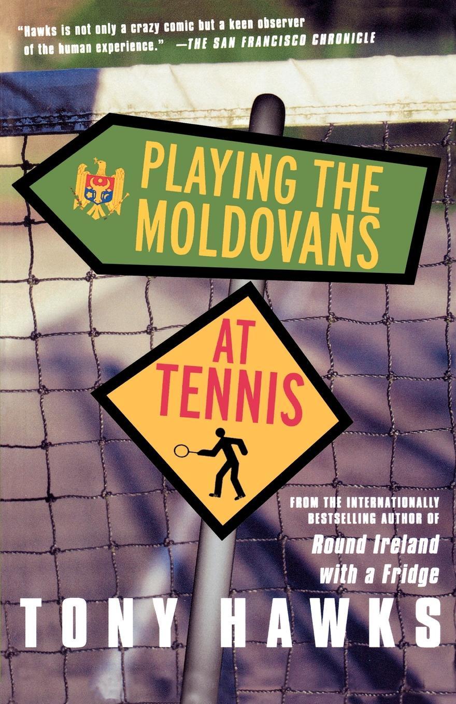 Tony Hawks Playing the Moldovans at Tennis