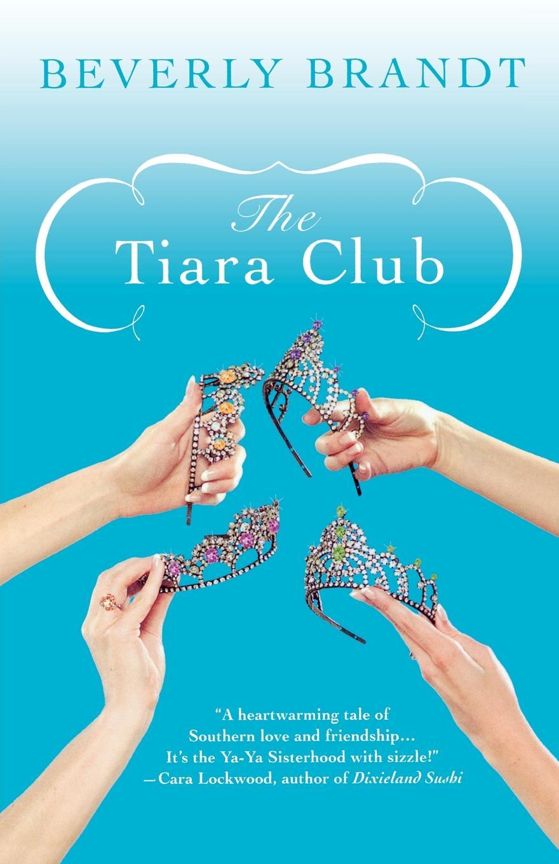Beverly Brandt The Tiara Club