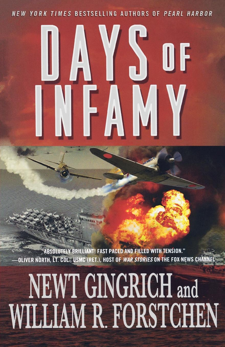 Newt Gingrich Days of Infamy