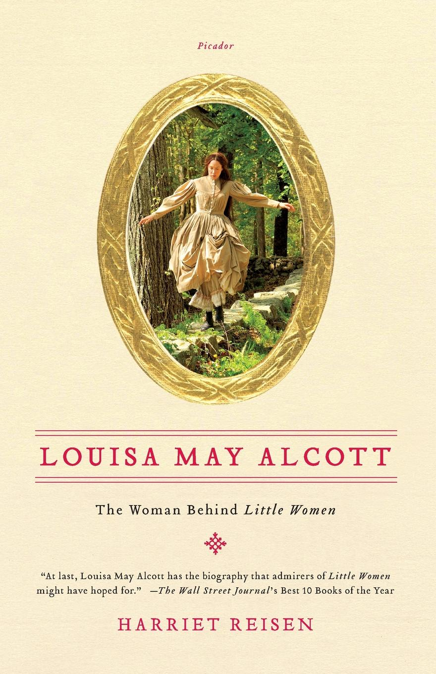 HARRIET REISEN LOUISA MAY ALCOTT may alcott louisa may alcott alcott louisa may jack and jill louisa may alcott