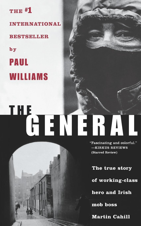 лучшая цена Paul Williams The General. Irish Mob Boss