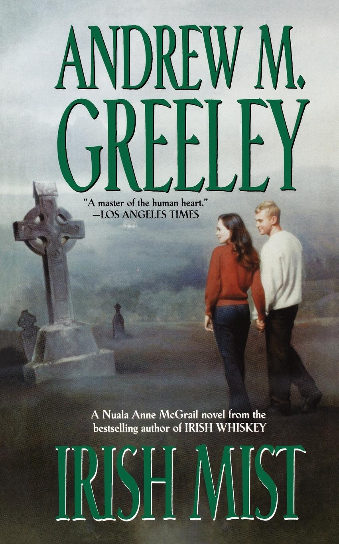 Andrew M. Greeley Irish Mist