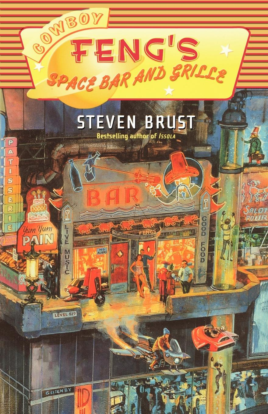 Steven Brust Cowboy Feng's Space Bar and Grille все цены
