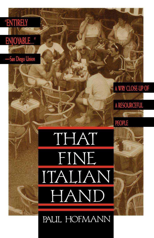 Paul Hofmann That Fine Italian Hand