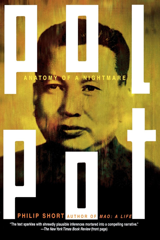 Philip Short Pol Pot. Anatomy of a Nightmare