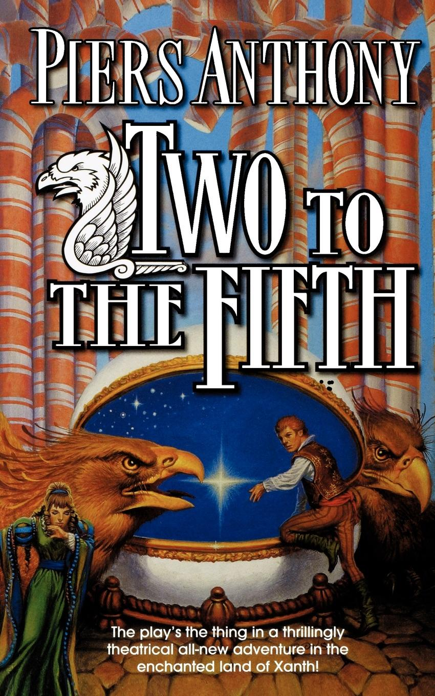 Piers Anthony Two to the Fifth
