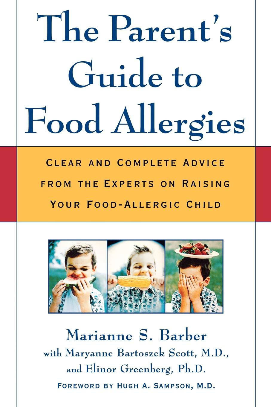 Marianne Barber The Parent's Guide to Food Allergies. Clear and Complete Advice from the Experts on Raising Your Food-Allergic Child the complete idiot s guide to selling your crafts on etsy
