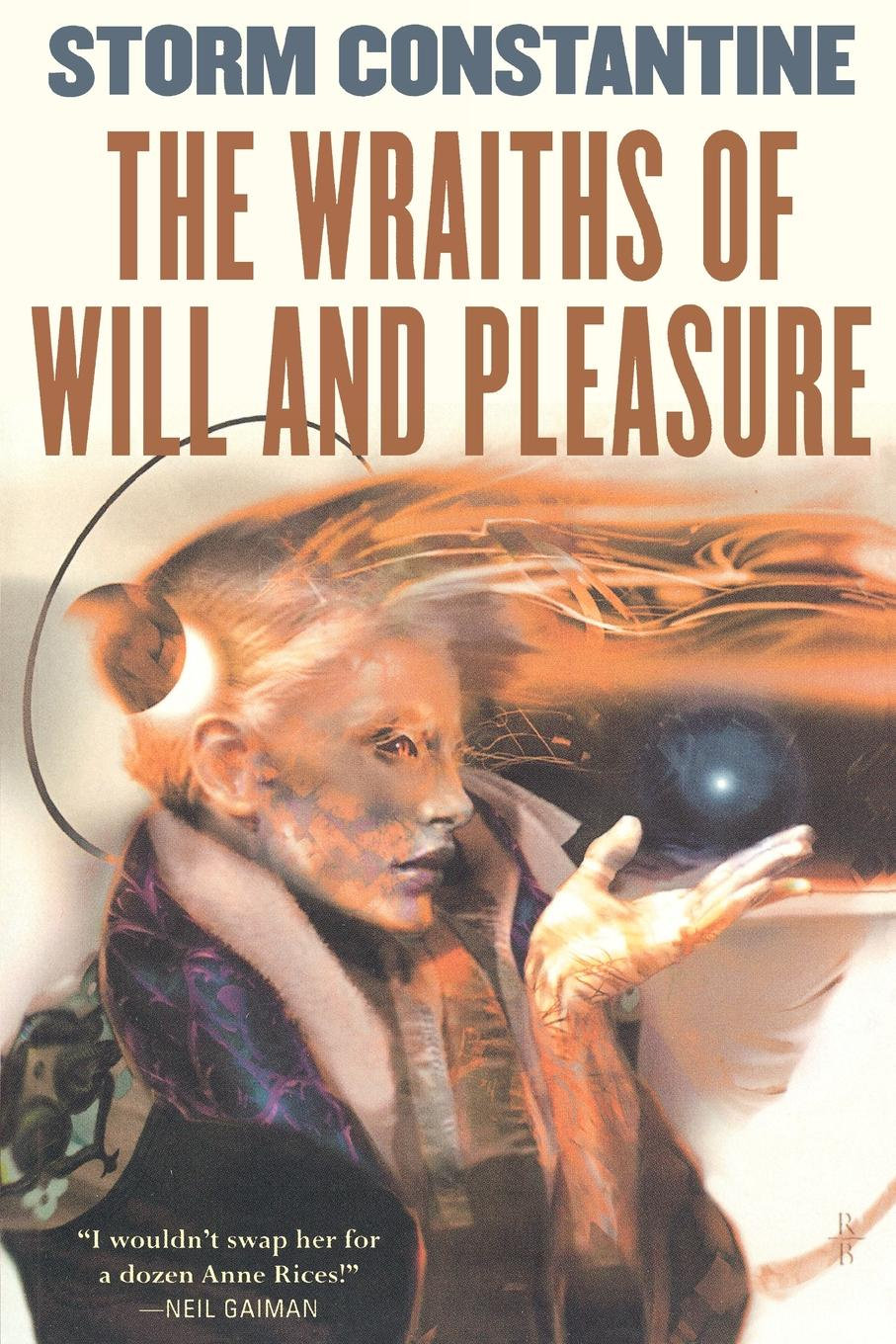 Storm Constantine The Wraiths of Will and Pleasure. The First Book of the Wraeththu Histories a norton wraiths of time