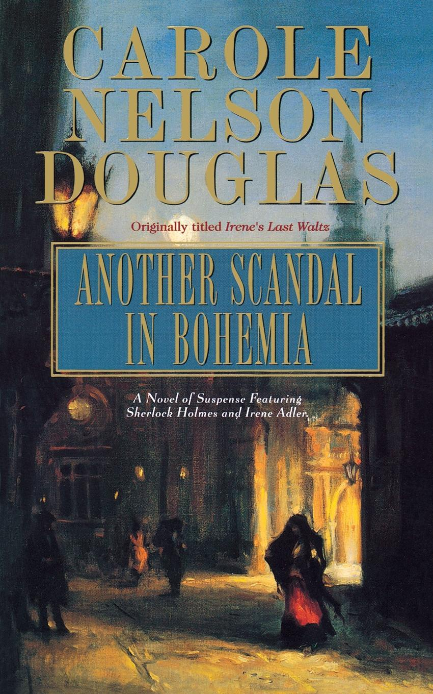 Carole Nelson Douglas Another Scandal in Bohemia. A Midnight Louie Mystery midnight in broad daylight