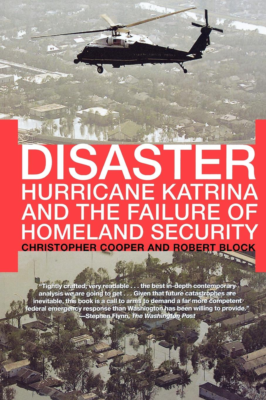 Christopher Cooper, Robert Block Disaster. Hurricane Katrina and the Failure of Homeland Security hannah and the hurricane easystarts