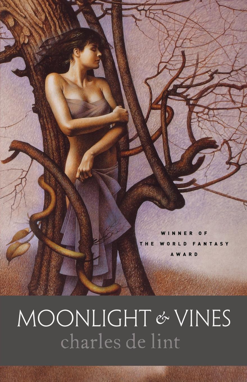 Charles de Lint Moonlight and Vines