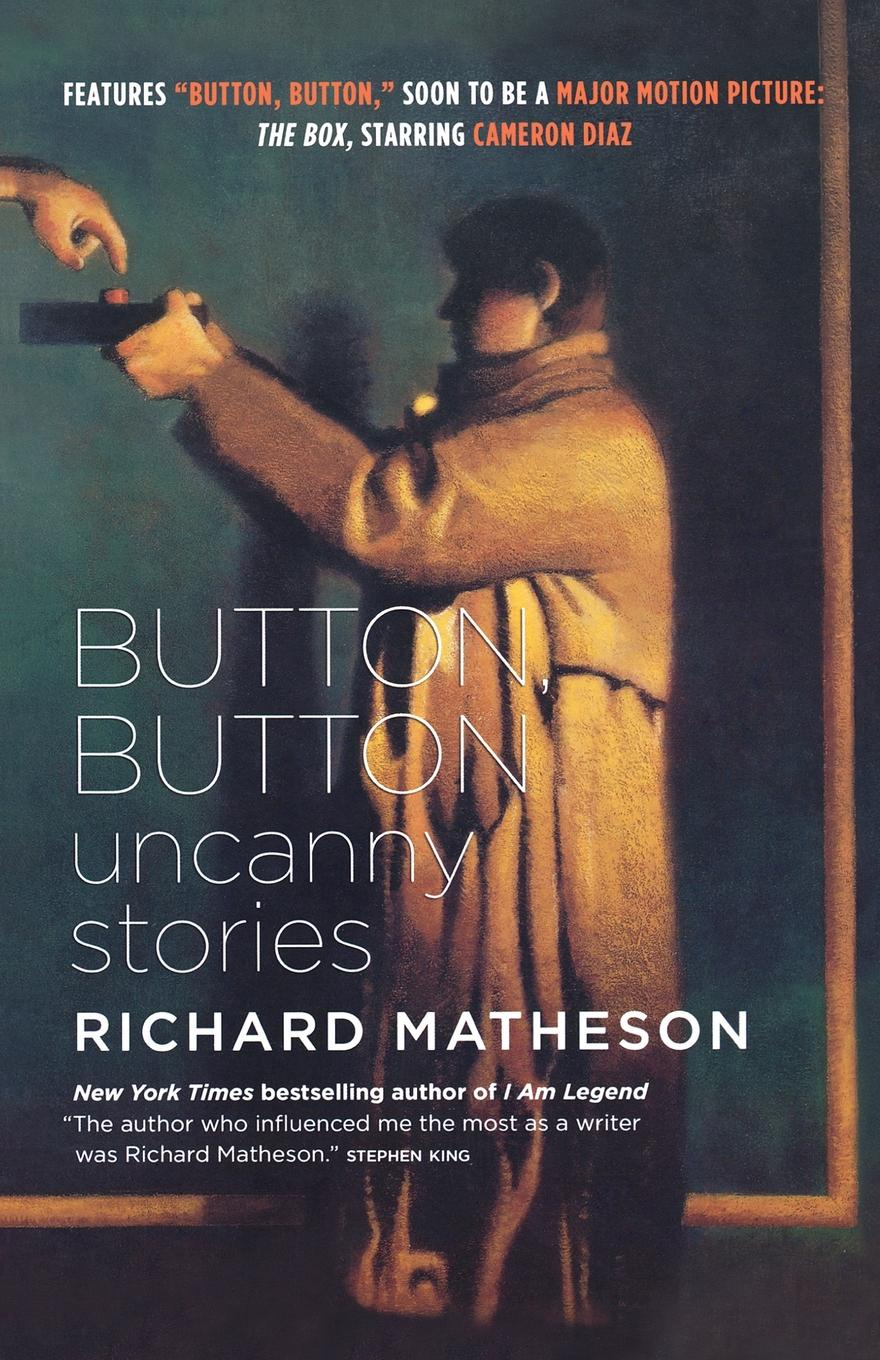 Richard Matheson Button, Button. Uncanny Stories richard matheson 7 steps to midnight