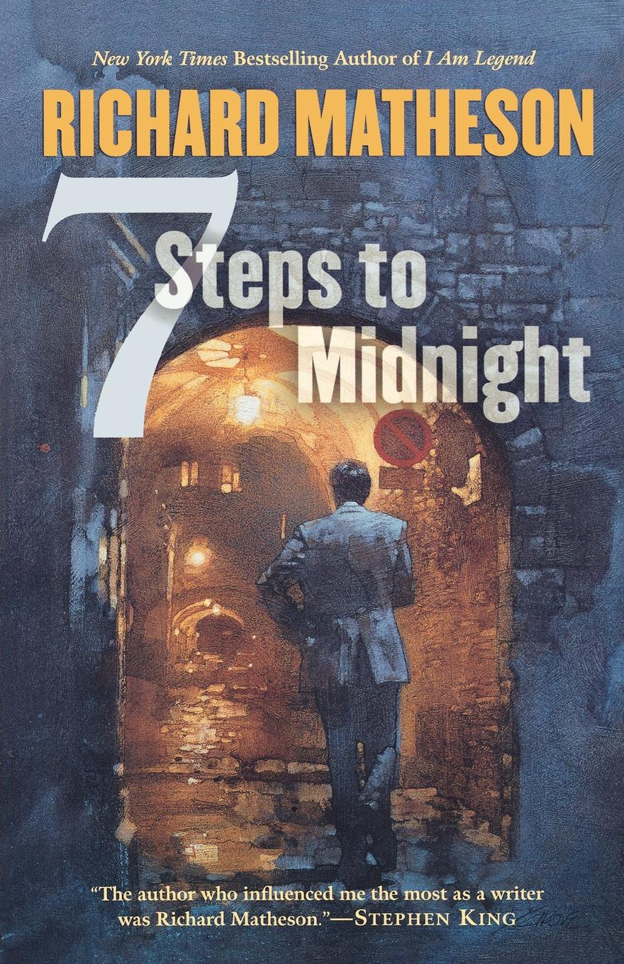 Richard Matheson 7 Steps to Midnight richard matheson 7 steps to midnight