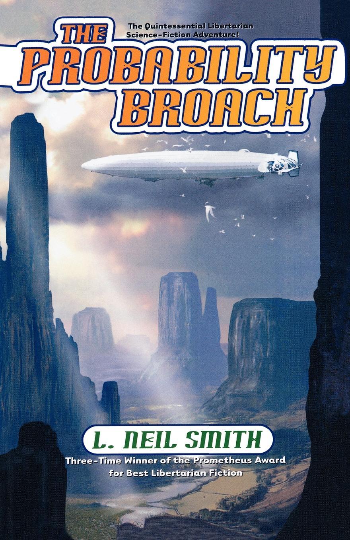 L. Neil Smith The Probability Broach