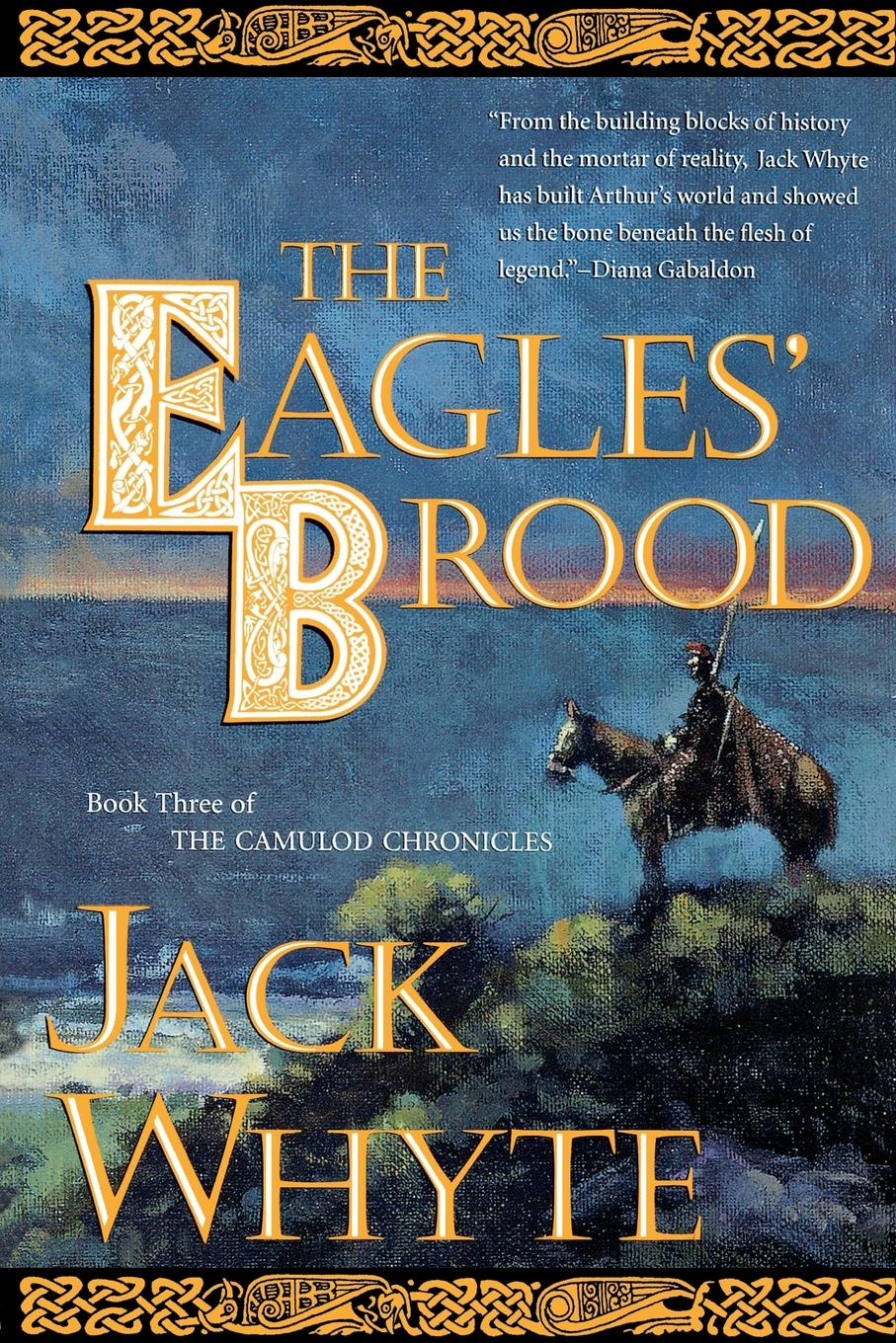 Jack Whyte The Eagles' Brood cody benjamin the eagles notebook