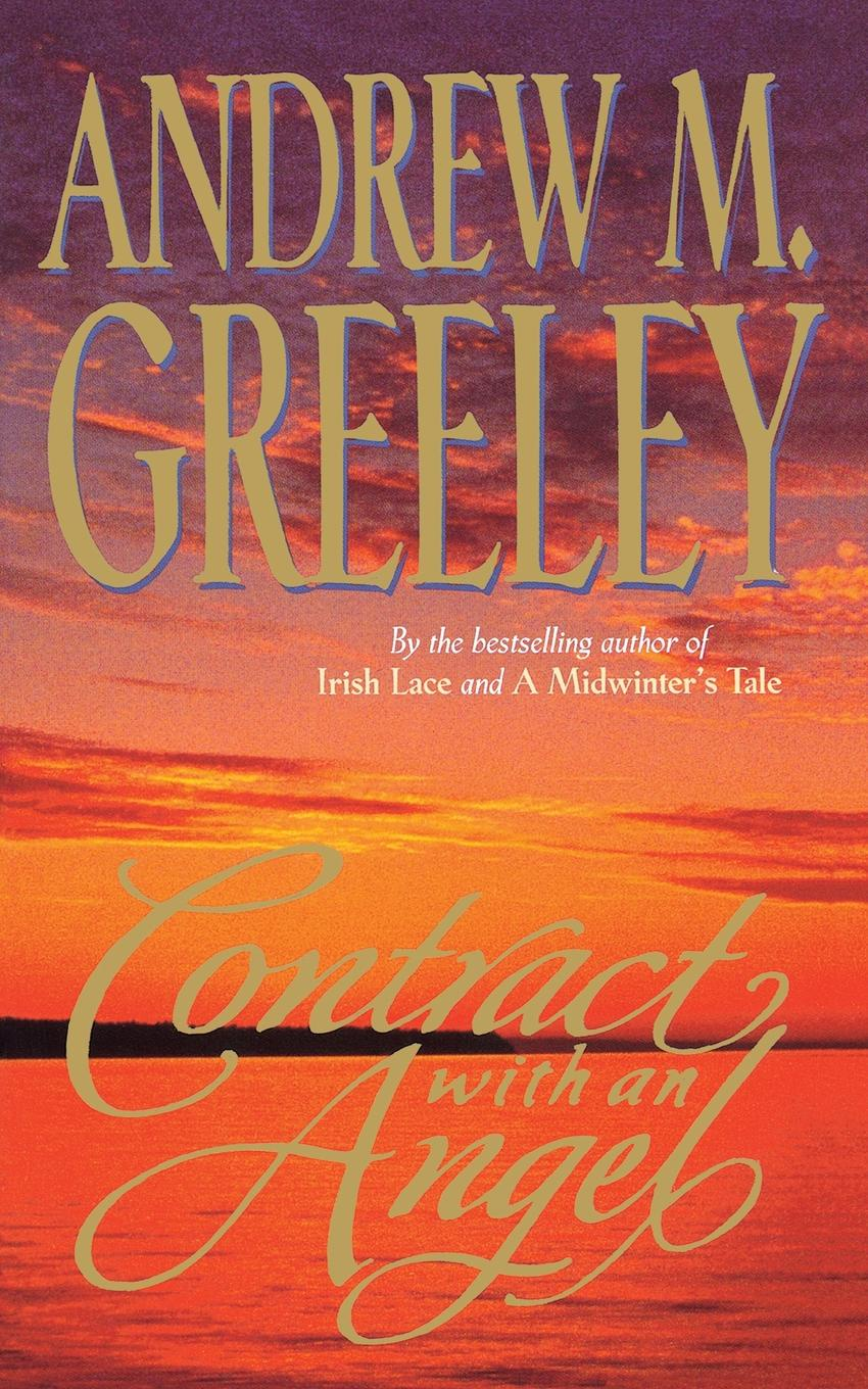 Andrew M. Greeley Contract with an Angel