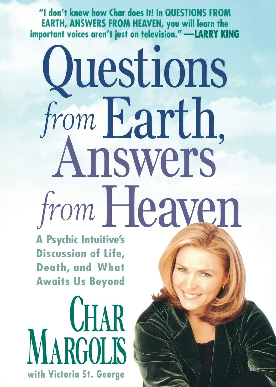 Char Margolis Questions from Earth, Answers from Heaven. A Psychic Intuitive's Discussion of Life, Death, and What Awaits Us Beyond plumbing questions and answers pdf