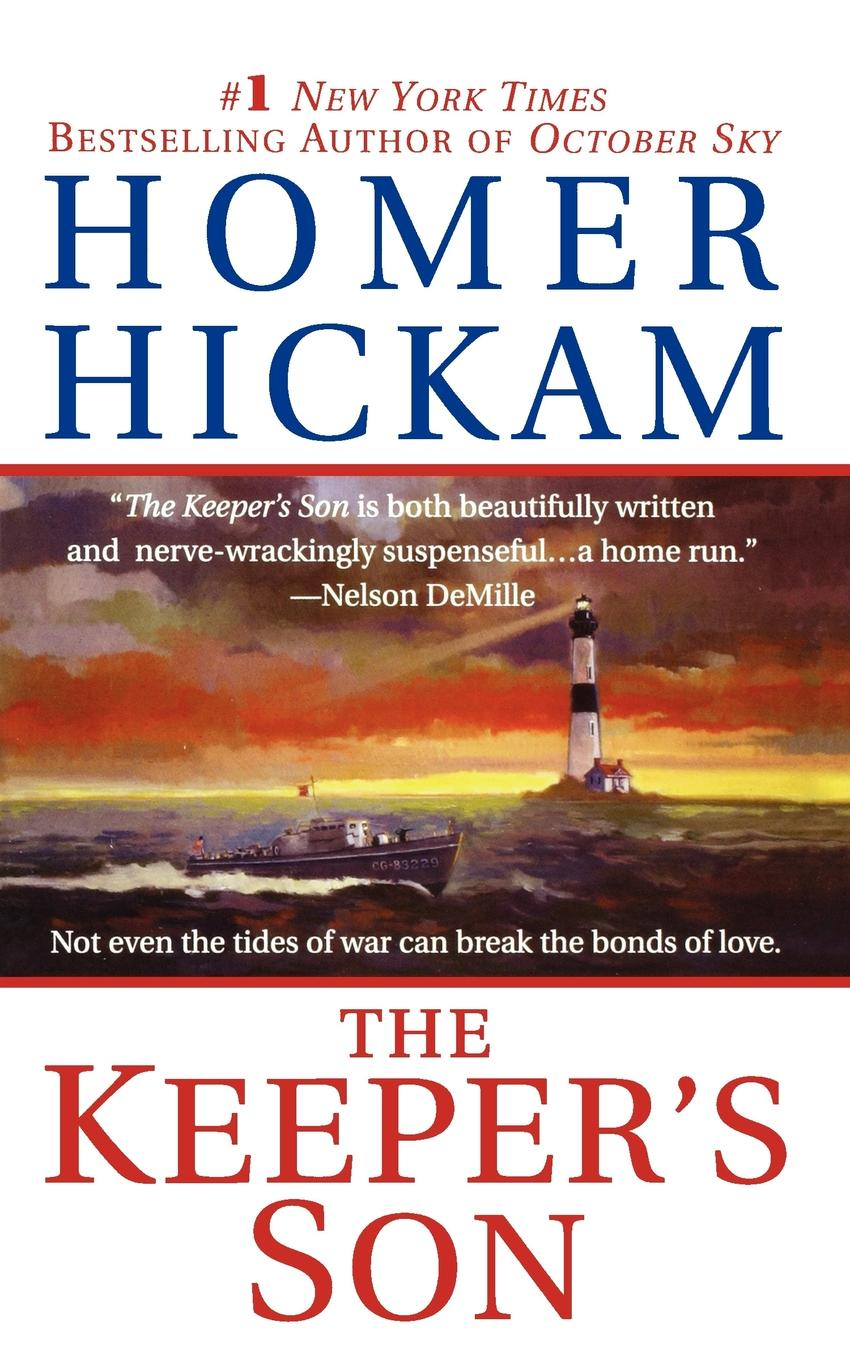 Homer Hickam The Keeper's Son the son